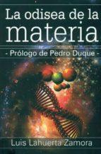 odisea de la materia luis lahuerta zamora 9788415119128
