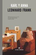 karl y anna leonhard frank 9788415217428