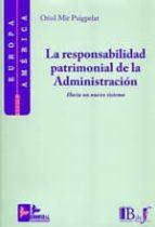 responsabilidad patrimonial de la administracion  (2ª ed.) oriol mir puigpelat 9788415276128