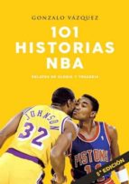 101 historias nba-gonzalo vazquez serrano-9788415448228