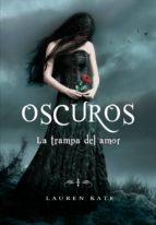 la trampa del amor (oscuros 3) (ebook)-kate lauren-9788415580928