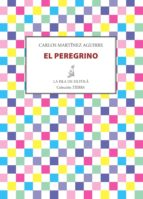 el peregrino (ebook)-carlos martinez aguirre-9788415593928