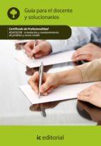 (i.b.d.)instalacion y mantenimiento de jardines y zonas verdes. aga00208 guia para el docente y solucionarios 9788415648628