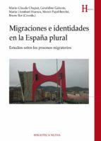 migraciones e identidades en la españa plural-9788416170128