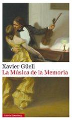 la música de la memoria-xavier güell-9788416252428