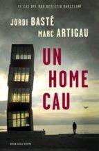 un home cau (ebook)-jordi baste-marc artigau-9788416430628