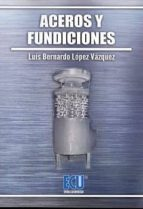 aceros y funciciones-luis lopez vazquez-9788416479528
