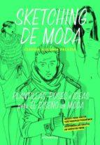 sketching de moda: plantillas, poses e ideas para el diseño de moda claudia ausonia palazio 9788416504428