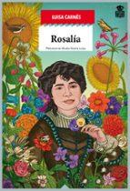 rosalia de castro: raiz apasionada de galicia luisa carnes caballero 9788416537228