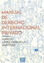 manual de derecho internacional privado aurelio lopez tarruella martinez 9788416704828