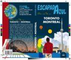 toronto y montreal 2017 (2ª ed.) (escapada azul) daniel cabrera jesus garcia 9788416766628