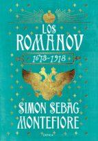 los románov (1613 - 1918)-simon sebag montefiore-9788416771028