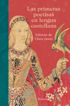las primeras poetisas en lengua castellana-clara janes-9788416854028