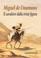 il cavaliere dalla triste figura-miguel de unamuno-9788416868728