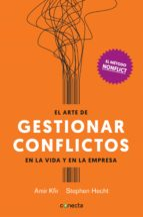 el arte de gestionar los conflictos en la vida y la empresa: el metodo nonflict amir kfir stephen hecht 9788416883028