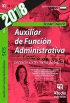 auxiliar de función administrativa del servicio extremeño de salu d: test del temario-9788416963928