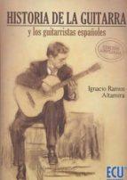 historia de la guitarra y los guitarristas españolas ignacio ramos altamira 9788416966028