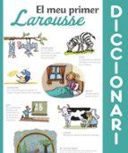 el meu primer diccionari larousse (2ª ed.) 9788416984428