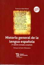 historia general de la lengua española (2ª ed.) 9788417069728