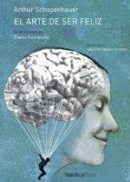 el arte de ser feliz (ebook)-arthur schopenhauer-9788417281328