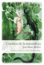 cuentos de la naturaleza-josé maría merino-9788417315528
