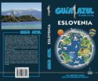 eslovenia 2018 (guia azul) 4ª ed. angel ingelmo 9788417368128