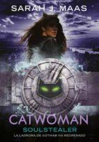 catwoman: soulstealer (dc icons 4) (ebook) sarah j. maas 9788417460228