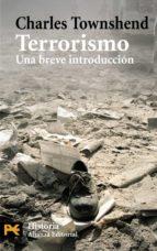 terrorismo: una breve introduccion charles townshend 9788420662428