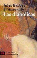 las diabolicas-jules barbey d aureville-9788420673028