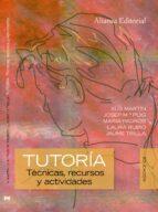 tutoria: tecnicas, recursos y actividades-xus martin garcia-9788420683928
