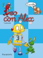 leo con alex 3. escribo (cuadricula) (educacion infantil)-carmen et al. calvo-9788424109028