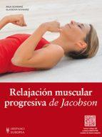 relajacion muscular progresiva de jacobson anja schwarz 9788425520228