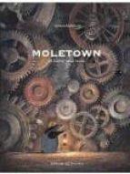 Moletown: la ciutat dels talps