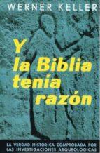 y la biblia tenia razon-werner keller-9788428201728