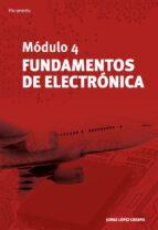 modulo 4: fundamentos de electronica jorge lopez crespo 9788428336628