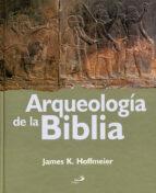 arqueologia de la biblia james k. hoffmeier 9788428533928