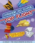 aviones de papel. top flight 9788428542128
