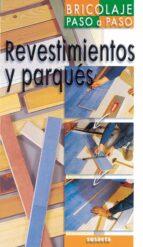 revestimentos y parques (bricolaje paso a paso) philippe bierling alain thiebaut 9788430539628