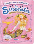 la sirenita (cuentos rosas brillantes)-9788430545728