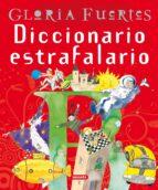 diccionario estrafalario-gloria fuertes-9788430584628