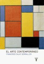 el arte contemporaneo francisco calvo serraller 9788430617128