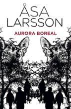aurora boreal-asa larsson-9788432250828