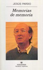 memorias de memoria: 1974 1988 jesus pardo 9788433924728