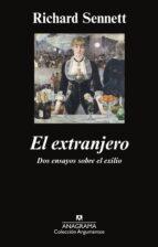 el extranjero: dos ensayos sobre el exilio-richard sennett-9788433963628