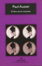el libro de las ilusiones (10ª ed.)-paul auster-9788433968128