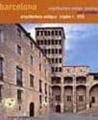 El libro de Guia arquitectura antigua (siglos i-xix) barcelona (catala-castellano-english) autor ALBERT RUBIO DOC!