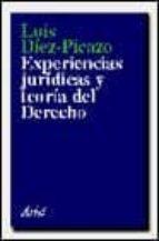 experiencias juridicas y teoria del derecho (3ª ed.) luis diez picazo y ponce de leon 9788434411128