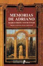 memorias de adriano-marguerite yourcenar-9788435005128