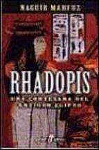rhadopis: una cortesana del antiguo egipto-naguib mahfuz-9788435016728