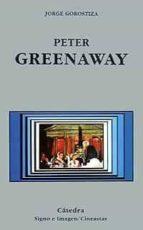 peter greenaway-jorge gorostiza-9788437613628